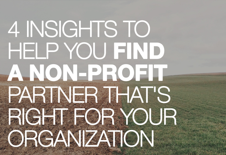 Find a Non-Profit Partner That's Right For Your Organization