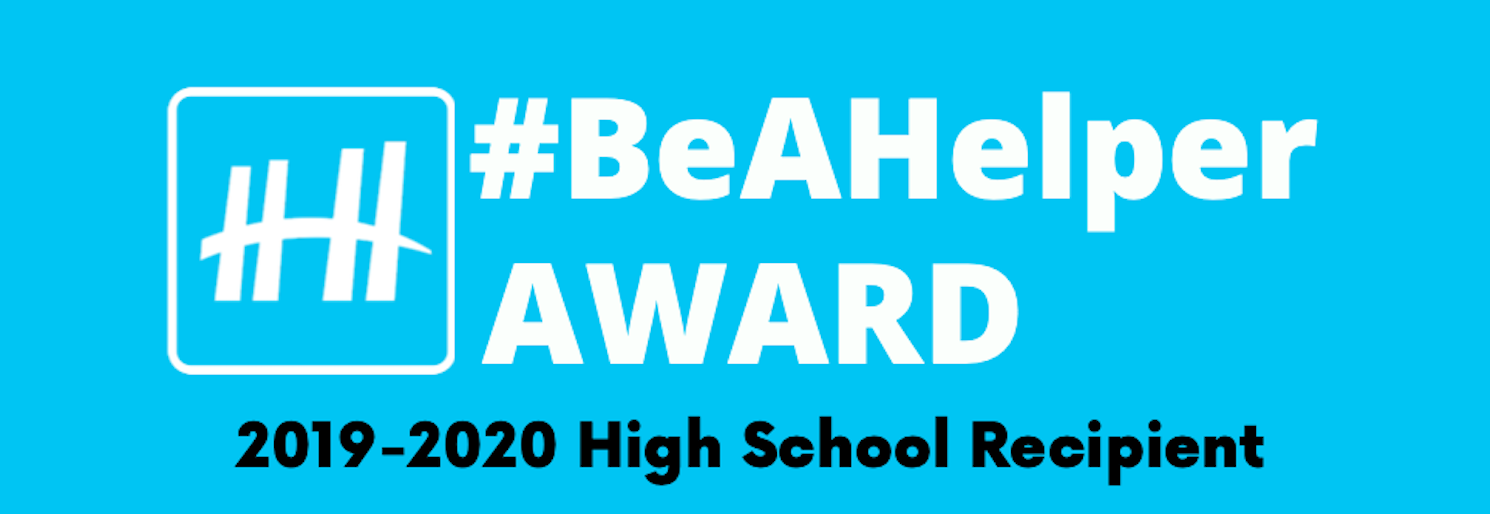 2019-2020 #BeAHelper Recognition